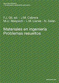 MATERIALES EN INGENIERÍA. PROBLEMAS RESUELTOS