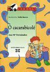 O CACARABICOLÉ