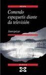 COMENDO ESPAGUETIS DIANTE DA TELEVISION