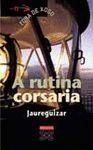 RUTINA CORSARIA,A