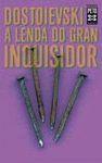 LENDA DO GRAN INQUISIDOR,A