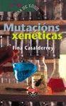 MUTACIONS XENETICAS