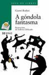 A GONDOLA FANTASMA
