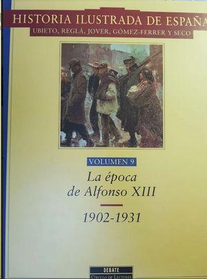LA EPOCA DE ALFONSO XIII  // 1902-1931