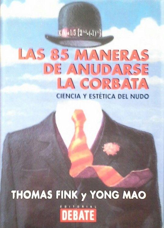 LAS 85 MANERAS DE ANUDARSE LA CORBATA