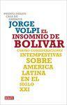 INSOMNIO DE BOLIVAR, EL (P.DEBATE-2009)