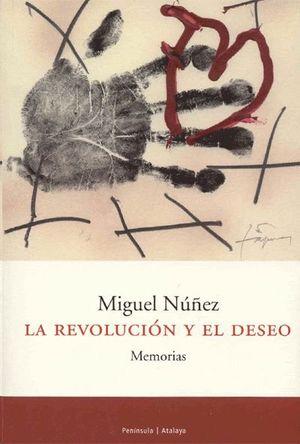 LA REVOLUCIÓN Y EL DESEO