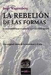 REBELION DE LAS FORMAS