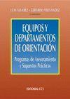 EQUIPOS Y DEPARTAMENTOS DE ORIENTACION.PROGRAMAS ASESORAMIENTO Y SUPUE