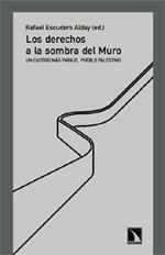 LOS DERECHOS A LA SOMBRA DEL MURO.
