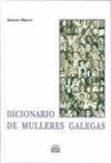 DICIONARIO DE MULLERES GALEGAS