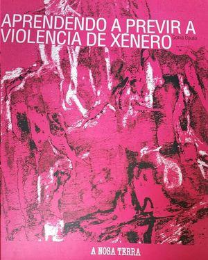 APRENDENDO A PREVIR A VIOLENCIA DE XENERO