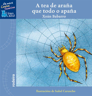A TEA DE ARAÑA QUE TODO O APAÑA