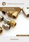 ARMADO DE TUBERÍAS. FMEC0108 - FABRICACIÓN Y MONTAJE DE INSTALACIONES DE TUBERÍA
