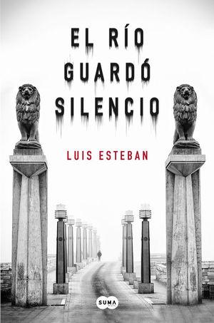 EL RÍO GUARDÓ SILENCIO