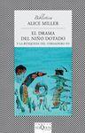 DRAMA DEL NIÑO DOTADO FABULA-289 Y LA BUSQUEDA DEL VERDADERO YO