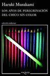 LOS AÑOS DE PEREGRINACIÓN DEL CHICO SIN COLOR