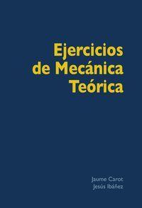EJERCICIOS DE MECANICA TEORICA
