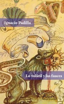 LO VOLÁTIL Y LAS FAUCES