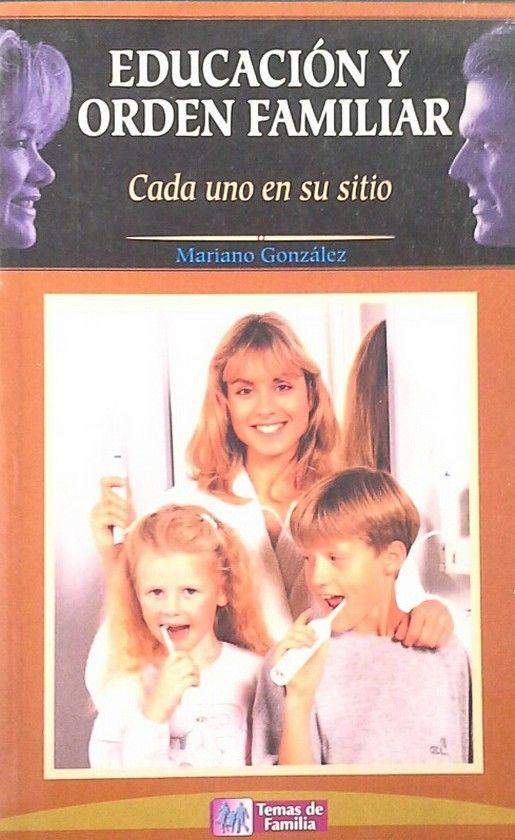 EDUCACIÓN Y ORDEN FAMILIAR