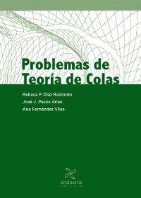 PROBLEMAS DE TEORÍA DE COLAS
