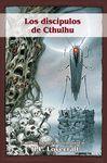 LOS DISCIPULOS DE CTHULHU