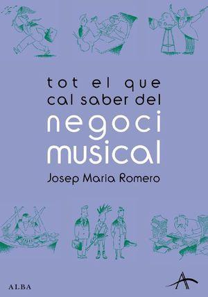 TOT EL QUE CAL SABER DEL NEGOCI MUSICAL