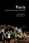 PARIS:DESPUES DE LA LIBERACION.1944-1949