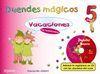 VACACIONES 5 AÑOS. DUENDES MAGICOS