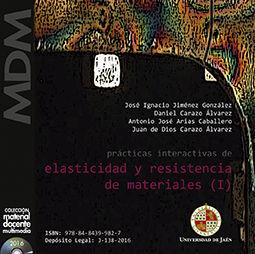 PRÁCTICAS INTERACTIVAS DE ELASTICIDAD Y RESISTENCIA DE MATERIALES (I)