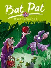BAT PAT 2. BRUJAS A MEDIANOCHE