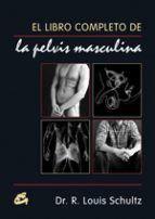 EL LIBRO COMPLETO DE LA PELVIS MASCULINA