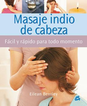 MASAJE INDIO DE CABEZA