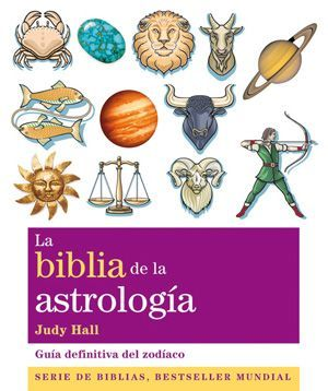 LA BIBLIA DE LA ASTROLOGIA