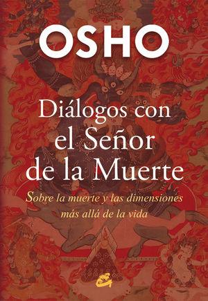 DIÁLOGOS CON EL SEÑOR DE LA MUERTE