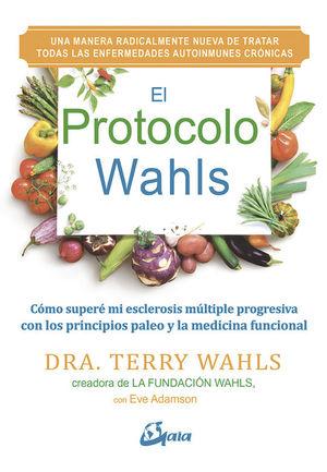 EL PROTOCOLO WAHLS (PARA TRATAR ENFERMEDADES AUTOINMUNES CRONICAS)