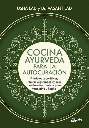 COCINA AYURVEDA PARA LA AUTOCURACIÓN