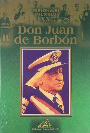 PERSONALES DEL S.XX, JUAN DE BORBÓN