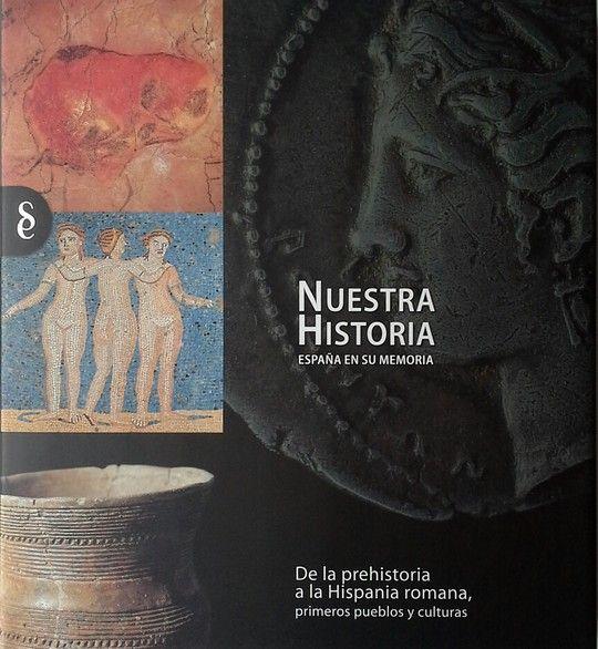 DE LA PREHISTORIA A LA HISPANIA ROMANA