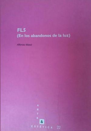 FL5 (EN LOS ABANDONOS DE LA LUZ)
