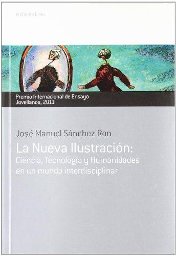 LANUEVAILUSTRACIÓN. PREMIOINTERNACIONALDEENSAYOJOVELLANOS2011