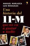UNA HISTORIA DEL 11-M QUE NO VA A GUSTAR