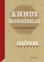 ANNUS HORRIBULIS E OUTROS MUSICAIS