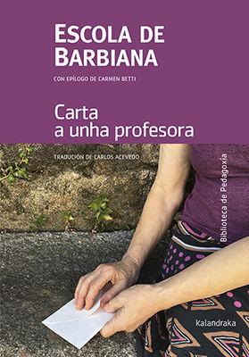 ESCOLA DE BARBIANA. CARTA A UNHA PROFESORA