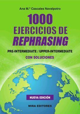 1000 EJERCICIOS DE REPHRASING
