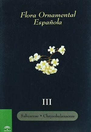 FLORAORNAMENTALESPAÑOLA.TOMOIII:SALICACEAE-CHRYSOBALANACEAE