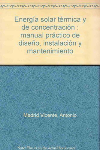 ENERGIA SOLAR TERMICA Y DE CONCENTRACION. MANUAL P