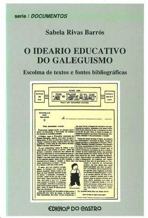 O IDEARIO EDUCATIVO DE GALEGUISMO