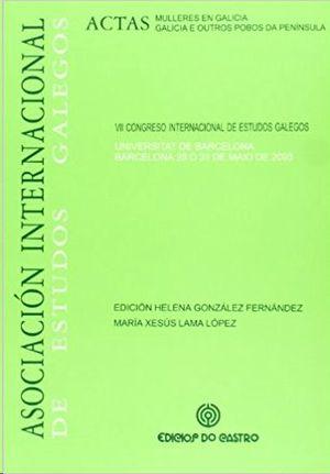 MULLERES EN GALICIA : GALICIA E OUTROS POBOS DA PENÍNSULA : VII CONGRESO INTERNACIONAL DE ESTUDIOS G