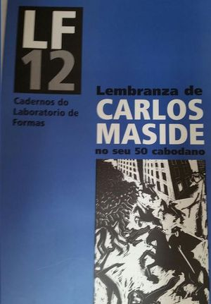 LEMBRANZA DE CARLOS MASIDE NO SEU 50 CABODANO